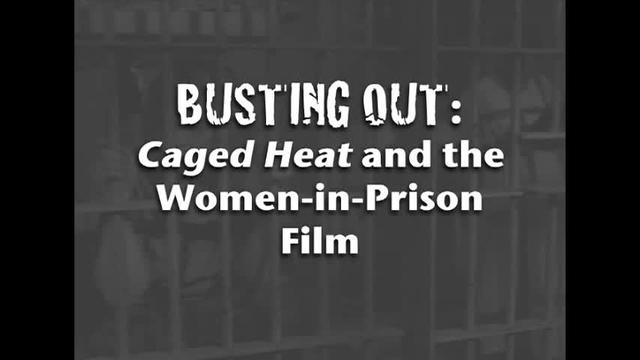 Busting Out: Caged Heat and the Women-in-Prison Genre