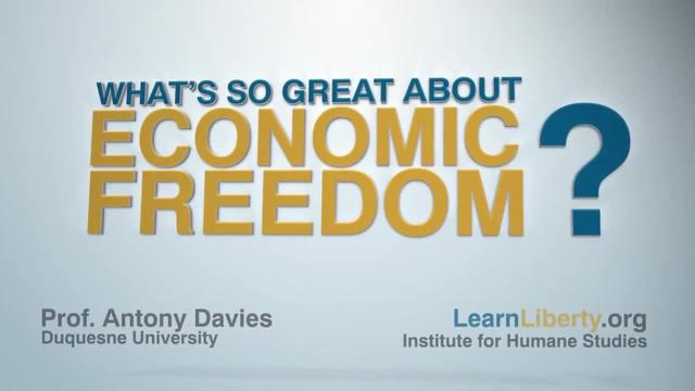 EoE: 4.5.A - What's So Great about Economic Freedom?