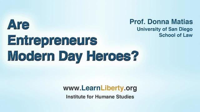 EoE: 1.2.A - Are Entrepreneurs Modern Day Heroes?