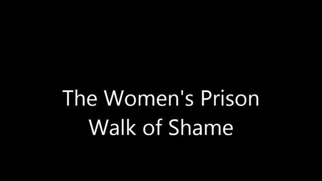Women's Prison Walk Montage