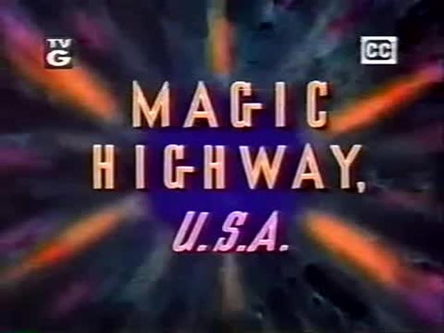 Magic Highway U.S.A. Opening Clip