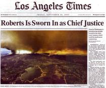 LA Times front page juxtaposes apocalyptic image with announcement of Roberts' confirmation to the Supreme Court