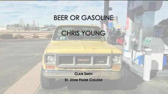 Beer or Gasoline - Chris Young