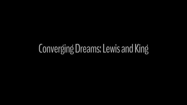 Converging Dreams: Lewis and King
