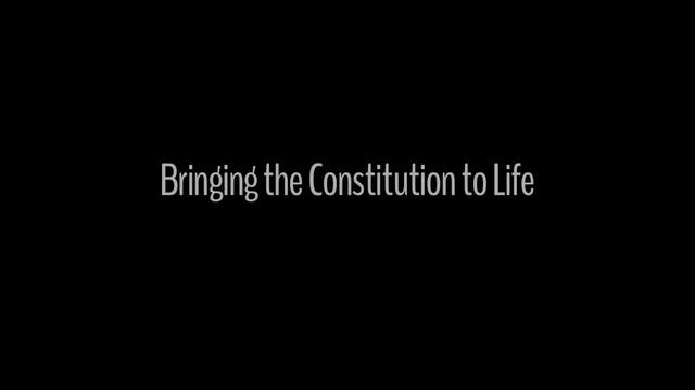 Bringing the Constitution to Life