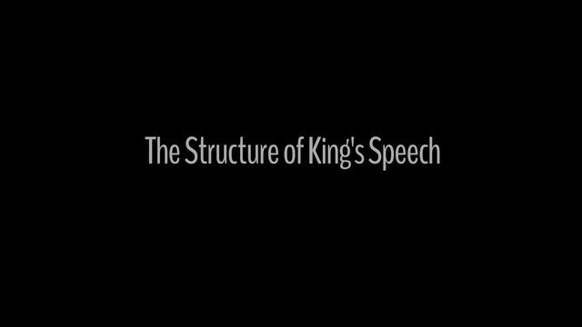 The Structure of King's Speech