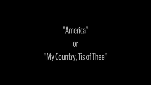 America or My Country 'Tis of Thee