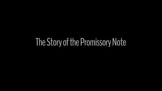 The Story of the Promissory Note