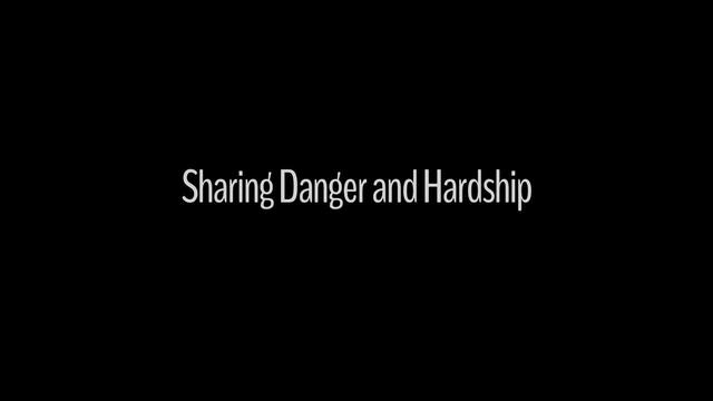 Sharing Danger and Hardship