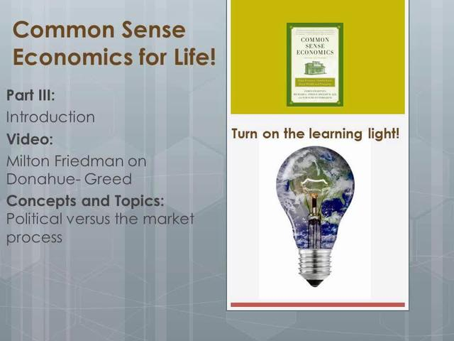 CSE 3 Intro Milton Friedman on Donahue- Greed