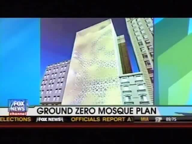 Fox News: Ground Zero Mosque Coverage