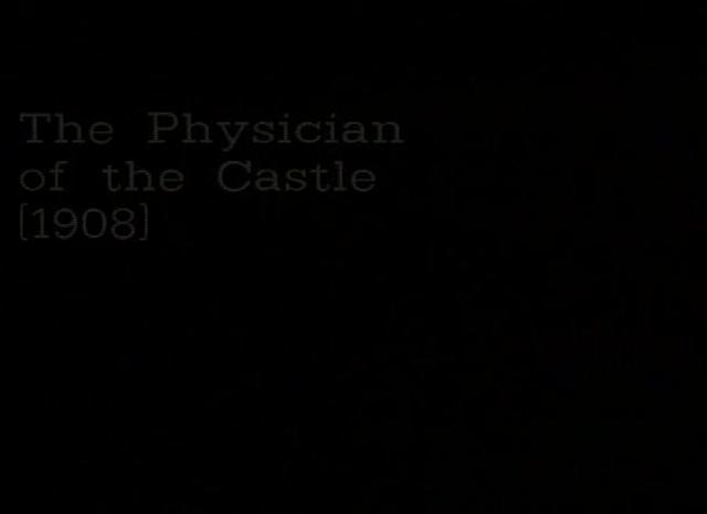 The Physician of the Castle (1908)
