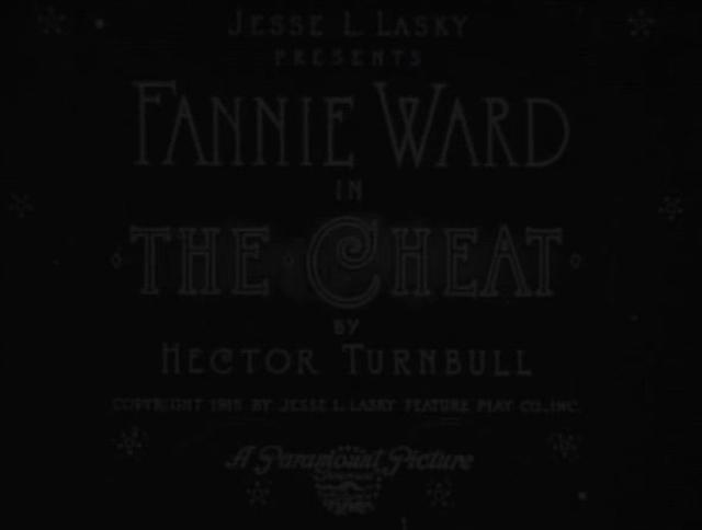 The Cheat (1915) - Opening
