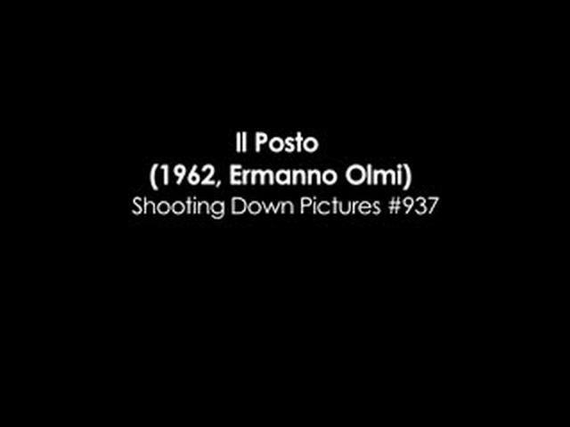 Shooting Down Pictures #937: Il Posto - Sequence Analyses [by Kevin B. Lee]