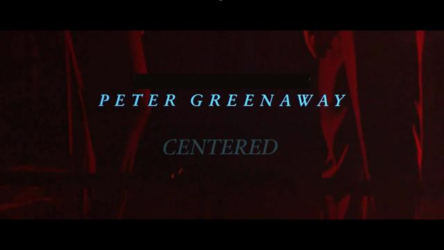 Peter Greenaway // Centered [by LaurentG]