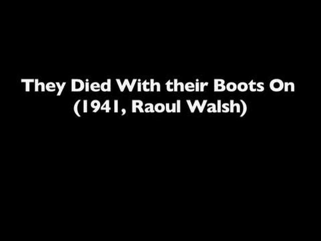They Died with Their Boots On: w/ Matt Zoller Seitz pt. 2 [by Matt Zoller Seitz and Kevin B. Lee]