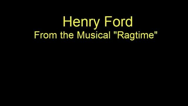 Henry Ford - Ragtime