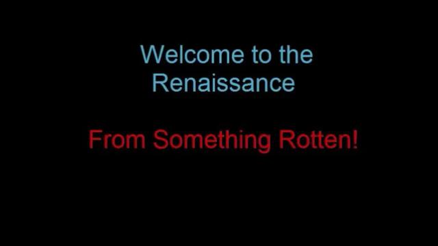 Welcome to the Renaissance