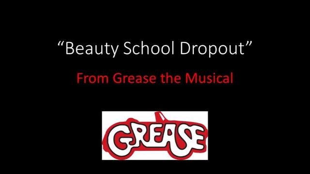 Beauty School Dropout (Grease the Musical)
