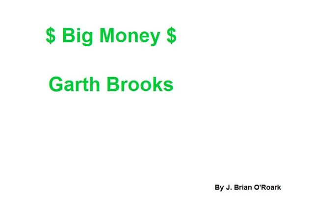 Big Money - Garth Brooks