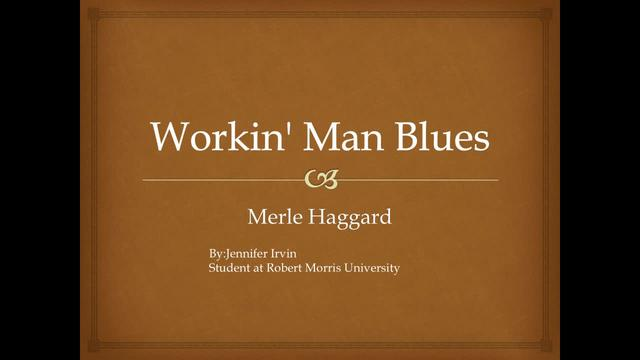 Working Man Blues - Merle Haggard