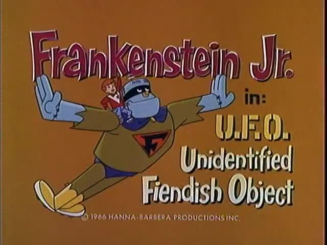 Frankenstein Jr.: Unidentified Fiendish Object