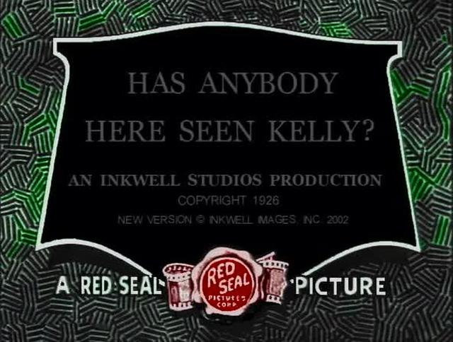 Has Anyone Here Seen Kelly? (1928)