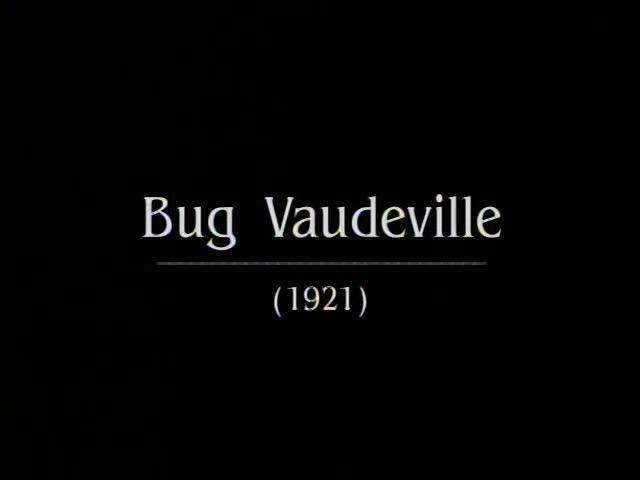 Bug Vaudeville