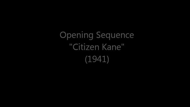 Open Sequence for Citizen Kane (1941)
