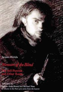 Memoirs of the Blind: The Self-portrait and Other Ruins cover